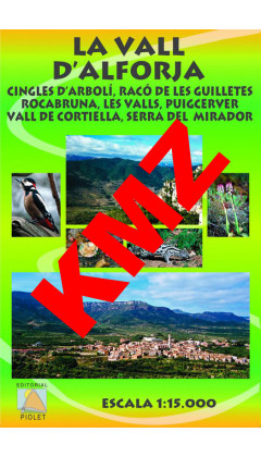 La Vall d'Alforja. Cingles d'Arbolí, Racó de les Guilletes ... Digital Kmz (Garmin, Google Earth) 1:15.000 1a ed