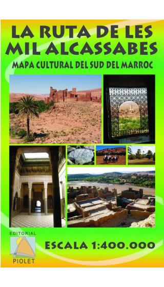 La Ruta de les Mil Alcassabes. Mapa cultural del Sud del Marroc. Català 1:400.000 1a ed