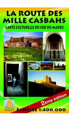 La Route des Mille Casbahs. Carta Culturelle du Sud de Marroc. Française 1:400.000 2è éd