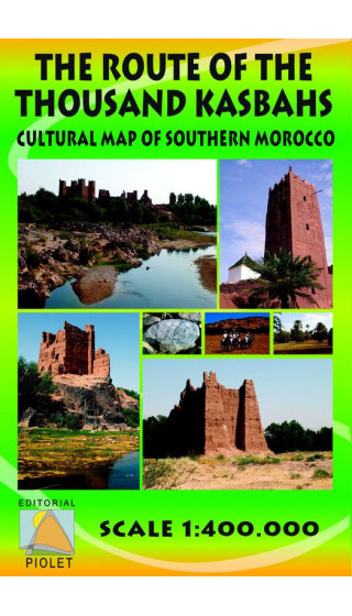The Route of the Tousand Kasbahs. Cultural Map of Southern Morocco. English 1:400.000 First ed