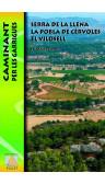 Serra de la Llena. La Pobla de Cérvoles. El Vilosell. Caminant per les Garrigues 1:20.000 1a ed