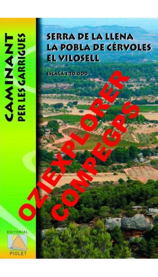 Serra de la Llena. La Pobla de Cérvoles. El Vilosell. Caminant per les Garrigues. Digital CompeGps/Oziexplorer 1:20.000 1a ed