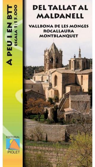 Mapa Del Tallat al Maldanell.Vallbona de les Monges. Rocallaura. Montblanquet. A peu i en BTT 1:15.000 1a ed