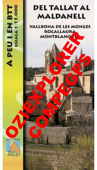 Del Tallat al Maldanell.Vallbona de les Monges. Rocallaura. Montblanquet. A peu i en BTT. Digital CompeGps/Oziexplorer 1:15.000