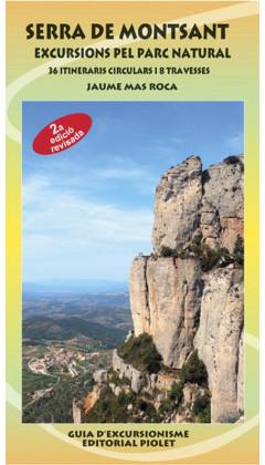 Serra de Montsant. Excursions pel Parc Natural. 36 itineraris circulars i 8 travesses. Jaume Mas Roca. 2a ed
