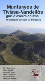 Muntanyes de Tivissa-Vandellòs.19 Itineraris circulars i 3 travesses. Centre d'Estudis de la Vall. 1a ed