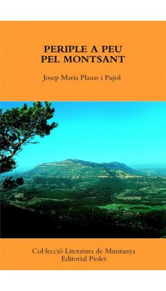 Periple a peu pel Montsant. Josep Maria Planas i Pujol. 1a ed