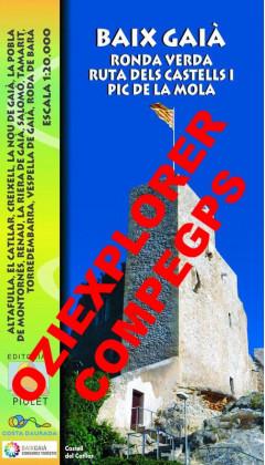 Baix Gaià. Ronda Verda, Ruta dels Castells i Pic de la Mola. Digital CompeGps/Oziexplorer 1:20.000 1a ed