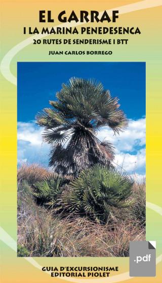 El Garraf i la Marina Penedesenca. 20 rutes de senderisme i BTT. Juan Carlos Borrego (pdf)