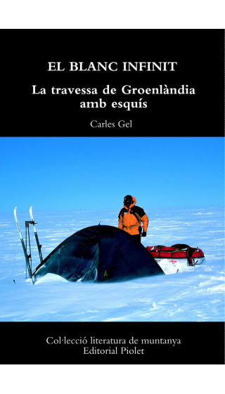 El Blanc Infinit. La travessa de Groenlàndia amb esquís
