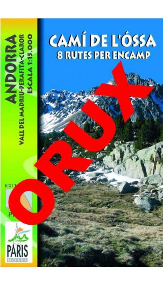 Camí de l'Óssa. Andorra. Vall del Madriu-Perafita-Claror. 8 Rutes per Encamp. Digital OruxMaps 1:15.0000 1a ed