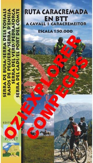 Ruta Caracremada en BTT. A cavall i caracremeitor. Digital CompeGps/Oziexplorer 1:50.000 1a ed