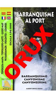 Barranquisme al Port. Topoguia-Mapa. 90 Barrancos. Digital OruxMaps 1:50.000 1a ed