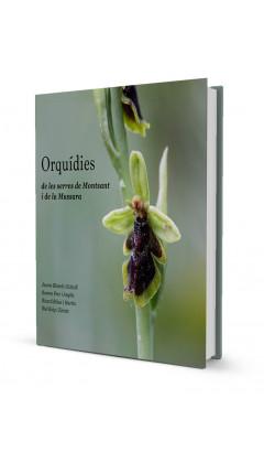 Orquídies de les serres de Montsant i de la Mussara. Jaume Blanch, Ramon Pere, Ricard Ribas, Biel Roig 1a ed