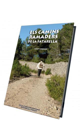 Els camins ramaders de la Fatarella. Josep Gironès. 1a ed