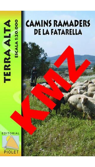 Camins ramaders de la Fatarella. Terra Alta. Digital Kmz (Garmin, Google Earth) 1:20.000 1a ed