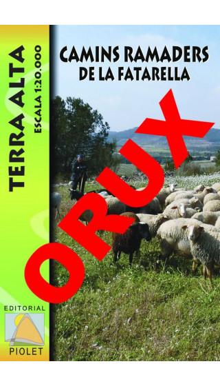 Camins ramaders de la Fatarella. Terra Alta. Digital OruxMaps 1:20.000 1a ed