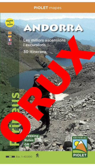 Andorra. Pirineus. Mapa+Guia. Les millors ascensions i excursions. 30 Itineraris.Digital OruxMaps 1:40.000 1a ed
