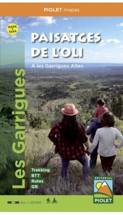 Paisatges de l'oli a les Garrigues Altes. Guia + mapa 1:20.000 1a ed