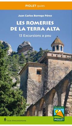 Les Romeries de la Terra Alta. 13 Excursions a peu. Juan Carlos Borrego