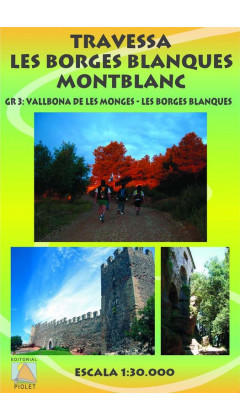 Mapa Travessa Les Borges Blanques-Montblanc. GR 3 Vallbona de les Monges-Les Borges Blanques 1:30.000 1a ed