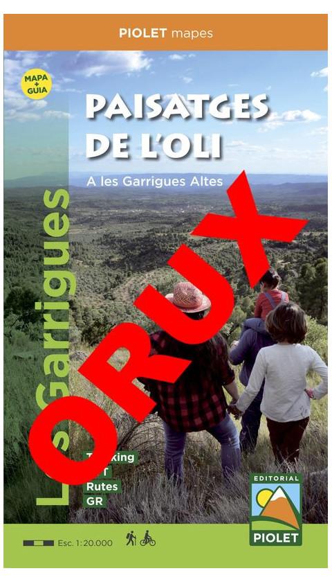 Paisatges de l'oli a les Garrigues Altes. Formato Digital (OruxMaps)  Guia + mapa 1:20.000 1a ed