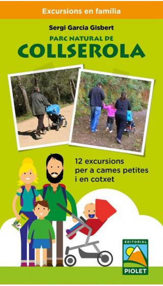 Parc Natural de Collserola. 12 excursions per a cames petites i en cotxet. 1a ed. 2018