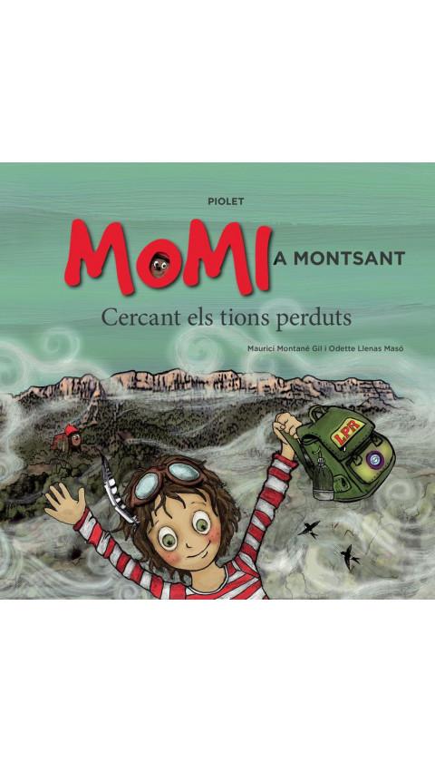Momi a Montsant. Cercant els tions perduts. Maurici Montané Gil i Odette Llenas Masó