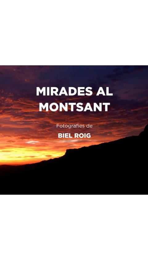 Mirades al Montsant. Fotografies de Biel Roig