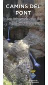 Mapa Camins del Pont. Set itineraris des del Pont d'Armentera. 1:25.000 1a ed Montserrat Puig Martí